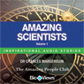 Amazing Scientists - Volume 1: Inspirational Stories (Unabridged) Audiobook, by Charles Margerison