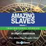Amazing Slaves - Volume 1: Inspirational Stories (Unabridged) Audiobook, by Dr. Charles Margerison
