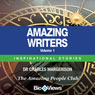 Amazing Writers - Volume 1: Inspirational Stories (Unabridged), by Charles Margerison