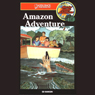 Amazon Adventure: Barclay Family Adventures (Unabridged) Audiobook, by Ed Hanson
