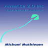 America 2.0, Inc.: Take Stock In America (Unabridged) Audiobook, by Michael Mathiesen