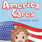 America Cares (Unabridged), by Theresa Keck