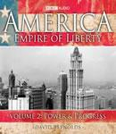 America: Empire Of Liberty, Volume 2: Power and Progress (Unabridged) Audiobook, by David Reynolds