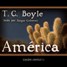 America (Texto Completo) (Unabridged) Audiobook, by T. C. Boyle