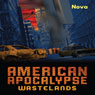 American Apocalypse Wastelands (Unabridged) Audiobook, by Nova