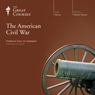 The American Civil War, by The Great Courses
