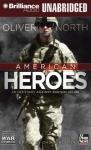 American Heroes: In the Fight Against Radical Islam: War Stories (Unabridged) Audiobook, by Oliver North
