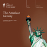The American Identity Audiobook, by The Great Courses