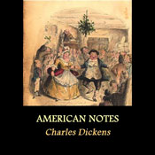 American Notes (Unabridged) Audiobook, by Charles Dickens