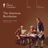 The American Revolution Audiobook, by The Great Courses