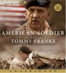 American Soldier (Unabridged), by General Tommy R. Franks