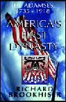 Americas First Dynasty: The Adamses 1735-1918 (Unabridged) Audiobook, by Richard Brookhiser