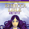 Amethyst (Unabridged) Audiobook, by Rebecca Lisle