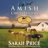 Amish Circle Letters: Volume 1 - Miriams Letter (Unabridged), by Sarah Price