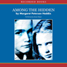 Among the Hidden (Unabridged) Audiobook, by Margaret Peterson Haddix