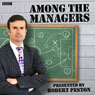 Among the Managers (Unabridged) Audiobook, by Robert Preston