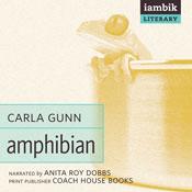 Amphibian (Unabridged), by Carla Gunn