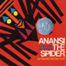 Anansi the Spider, Apt. 3, Flossie and the Fox, & Goggles! (Unabridged), by Gerald McDermott