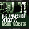 The Anarchist Detective (Unabridged) Audiobook, by Jason Webster