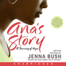 Anas Story: A Journey of Hope (Unabridged), by Jenna Bush