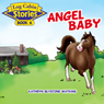 Angel Baby: Log Cabin Stories, Book 6 (Unabridged) Audiobook, by Kathryn Blystone Watkins