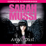 Angel Dust (Unabridged) Audiobook, by Sarah Mussi