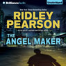 The Angel Maker: A Lou Boldt - Daphne Matthews Novel, Book 2 (Unabridged) Audiobook, by Ridley Pearson