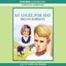An Angel for May (Unabridged), by Melvin Burgess