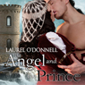 The Angel and the Prince (Unabridged) Audiobook, by Laurel O'Donnell