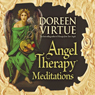 Angel Therapy Meditations Audiobook, by Doreen Virtue