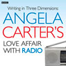 Angela Carters Love Affair with Radio Audiobook, by Charlotte Crofts