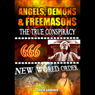 Angels, Demons and Freemasons: The True Conspiracy (Unabridged) Audiobook, by Philip Gardiner