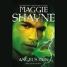 Angels Pain (Unabridged) Audiobook, by Maggie Shayne