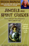 Angels and Spirit Guides: How to Call Upon Your Angels and Spirit Guide for Help Audiobook, by Sylvia Browne