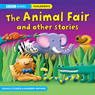 The Animal Fair and Other Stories (Unabridged), by BBC Audio