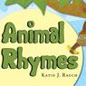 Animal Rhymes (Unabridged), by Katie J. Rauch