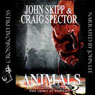 Animals (Unabridged) Audiobook, by Craig Spector
