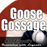 Ann Liguoris Audio Hall of Fame: Goose Gossage (Unabridged) Audiobook, by Goose Gossage