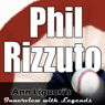 Ann Liguoris Audio Hall of Fame: Phil Rizzuto, by Phil Rizzuto