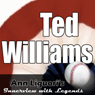 Ann Liguoris Audio Hall of Fame: Ted Williams Audiobook, by Ted Williams