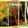 Anne of Avonlea: Anne of Green Gables, Book 2 (Unabridged) Audiobook, by L.M. Montgomery