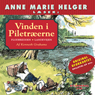 Anne Marie Helger Laeser Vinden i Piletraeerne 1 (Anne Marie Helger Reads Wind in the Willows 1) (Unabridged), by Kenneth Grahame
