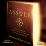 The Answer: Grow Any Business, Achieve Financial Freedom, and Live an Extraordinary Life, by John Assaraf