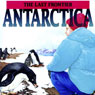 Antarctica: The Last Frontier, by Geoffrey T. Williams
