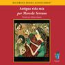 Antigua vida mia (My Life Before (Texto Completo)), by Marcela Serrano