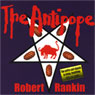 The Antipope: The First Part of the Brentford Trilogy (Unabridged), by Robert Rankin