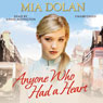 Anyone Who Had a Heart (Unabridged) Audiobook, by Mia Dolan