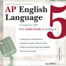 AP English Language and Composition: Your Audio Guide to Getting a Five, by Awdeeo