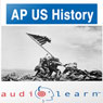 AP US History Test AudioLearn Study Guide: AudioLearn AP Series (Unabridged), by AudioLearn Editors