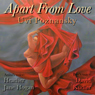 Apart from Love (Unabridged), by Uvi Poznansky